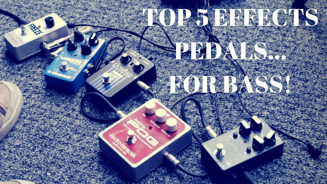 my top 5 effects pedals for bass guitar video tv. Black Bedroom Furniture Sets. Home Design Ideas